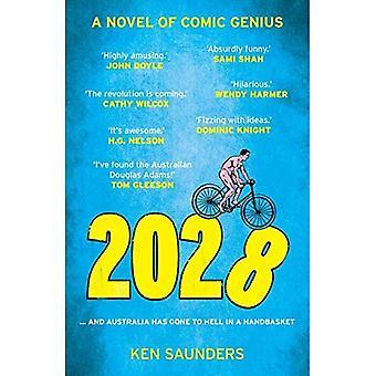 2028: ... und Australien ist in einem Handkorb in die Hölle gegangen