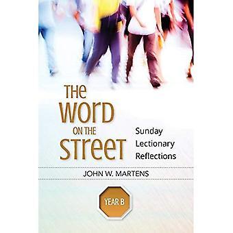 Ordet på gatan, år B: söndag Evangeliebok reflektioner