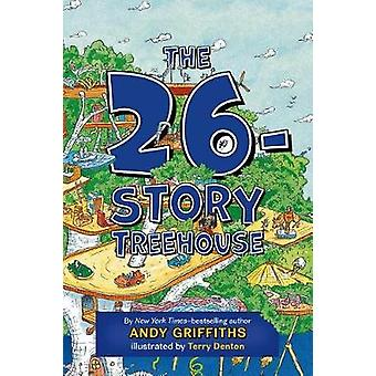 The 26-Story Treehouse by Andy Griffiths - Terry Denton - 97812500269