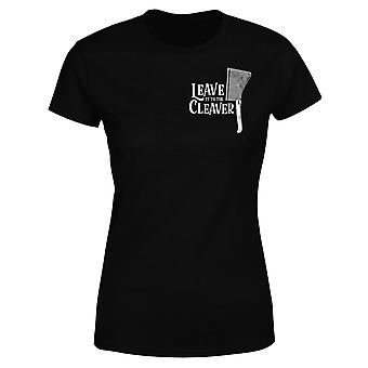 Leave It To The Cleaver Women's T-Shirt - Black