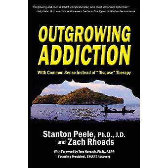 Outgrowing Addiction by Stanton Peele
