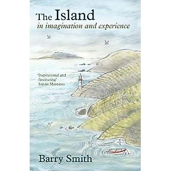 The Island in Imagination and Experience by Barry Smith