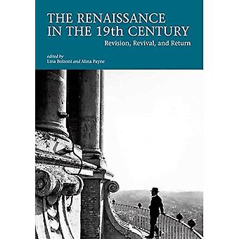 Renaissance in the 19th Century by Lina Bolzoni