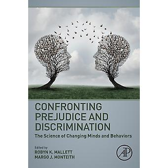 Confronting Prejudice and Discrimination by Robyn Mallett