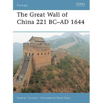 Kiinan muuri 221 eaa./vuosi 1644, Stephen Turnbull