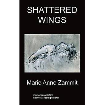 Shattered Wings Psychiatry by Zammit & MaryAnne