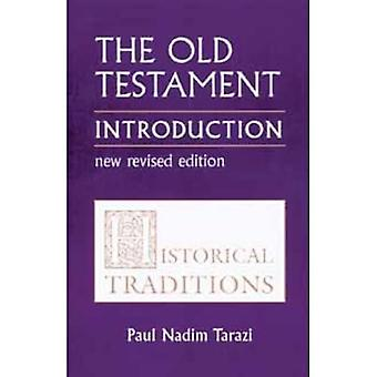 Old Testament: Historical Traditions v. 1: An Introduction (Old Testament Introduction (St. Vladimirs))