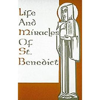 Life and Miracles of St. Benedict by Gregory the Great