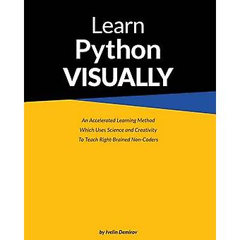 Learn Python Visually paperback by Ivelin & Demirov