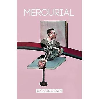 Mercurial by Michael & Brown