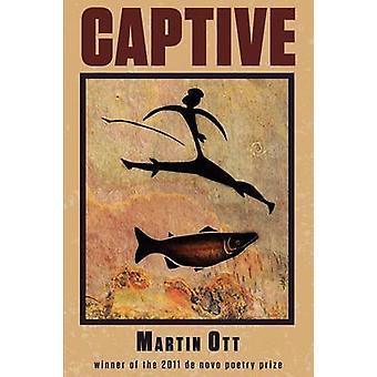 Captive by Ott & Martin