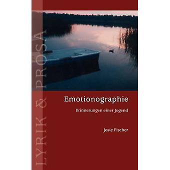 EmotionographieErinnerungen einer Jugend by Fischer & Josie