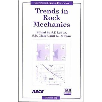 Trends in Rock Mechanics - Proceedings of Sessions of Geo-Denver 2000