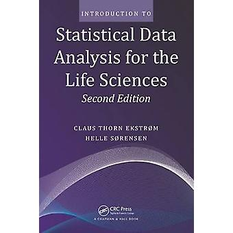 Introduction to Statistical Data Analysis for the Life Sciences - Sec