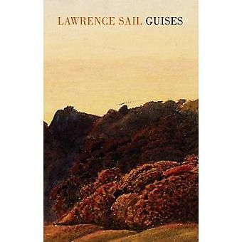 Guises by Lawrence Sail - 9781780374635 Book