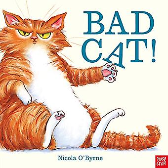 Bad Cat! by Nicola O'Byrne - 9781788005388 Book