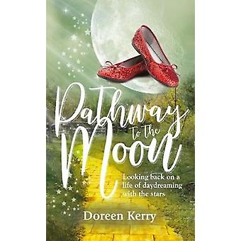 Pathway to the Moon - Looking back on a life of daydreaming with the s