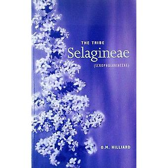 The Tribe Selagineae (Scrophulariaceae) by O. M. Hilliard - 978190034