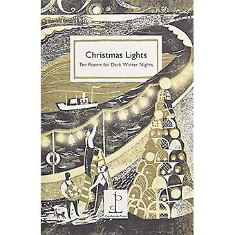 Christmas Lights - Ten Poems for Dark Winter Nights by Various Authors