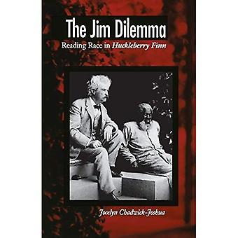 The Jim Dilemma: Reading Race in Huckleberry Finn