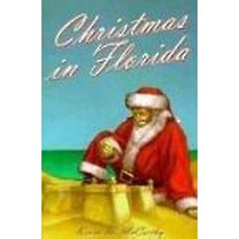 Christmas in Florida by Kevin M McCarthy - 9781561642083 Book