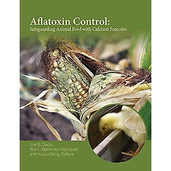 Aflatoxin Control - Safeguarding Animal Feed with Calcium Smectite by