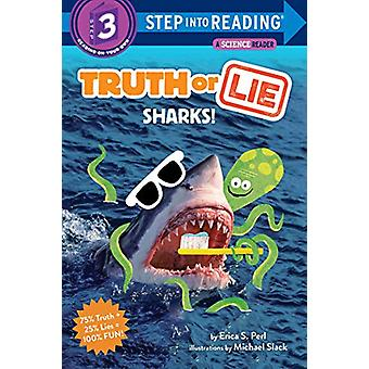 Truth or Lie - Sharks! by Erica S. Perl - 9780525578802 Book