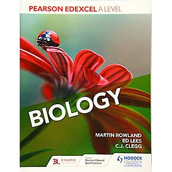 Pearson Edexcel A Level Biology (Year 1 and Year 2) by Martin Rowland