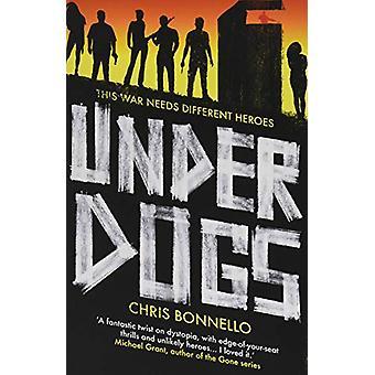 Underdogs by Chris Bonnello - 9781789650358 Book