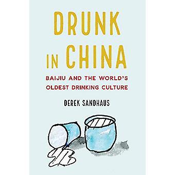 Bêbado na China - Baijiu e a Cultura De beber mais antiga do Mundo'der