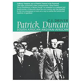 Patrick Duncan: South African and Pan-Africanist
