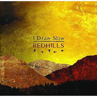 I Draw Slow - Redhills [CD] USA import