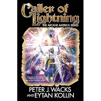 Caller of Lightning by Wacks & PeterKollin & Eytan