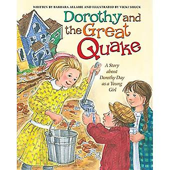 Dorothy and the Great Quake: A Story about Dorothy Day as a Young Girl