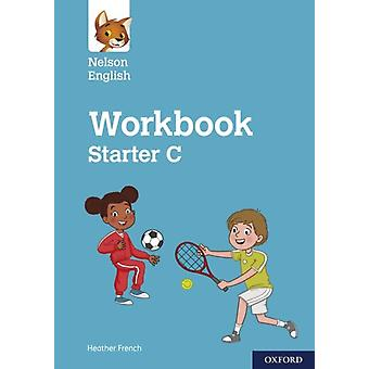 Nelson English Starter Level Workbook C by Heather French & Illustrated by Dave Williams