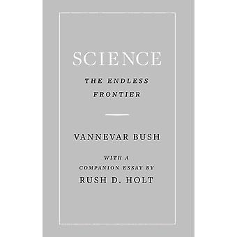 Science the Endless Frontier by Vannevar Bush