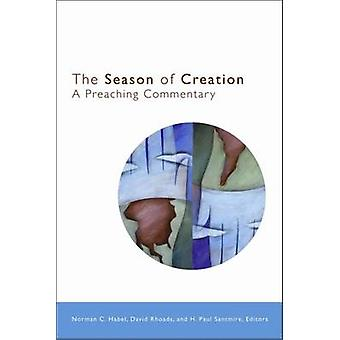 The Season of Creation - A Preaching Commentary by Norman C. Habel - 9