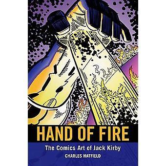 Hand of Fire - Charles Hatfieldin Jack Kirbyn sarjakuvataide - 9781