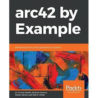 arc42 بواسطة مثال -- وثائق هندسة البرمجيات في الممارسة العملية من قبل