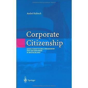 Corporate Citizenship - Gesellschaftliches Engagement Von Unternehmen