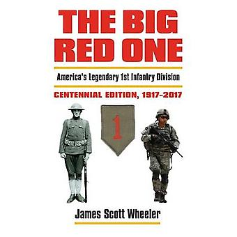 The Big Red One by James Scott Wheeler