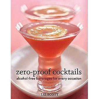 Liz Scottin nollaeristetyt cocktailit