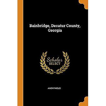 Bainbridge, Decatur County, Georgia