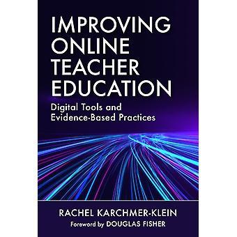 Improving Online Teacher Education by Other Rachel Karchmer klein & Other Douglas Fisher
