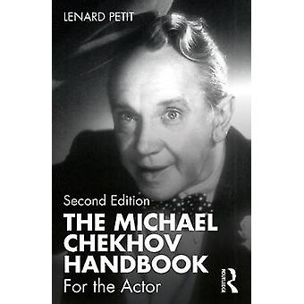 The Michael Chekhov Handbook For the Actor