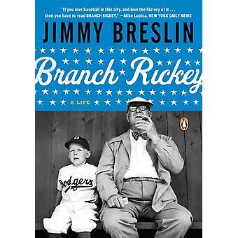 Branch Rickey Una vida por Jimmy Breslin