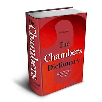 The Chambers Dictionary 13th Edition by Chambers