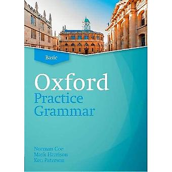 Oxford Practice Grammar Revised: Basic: Without Key� (Oxford Practice Grammar Revised)
