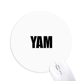 Yam Vegetabilsk Navn Matvarer Runde Sklisikker Gummi Musemat Spill Kontor Musemat