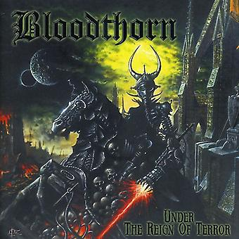 Bloodthorn - Under the Reign of Terror [CD] USA import